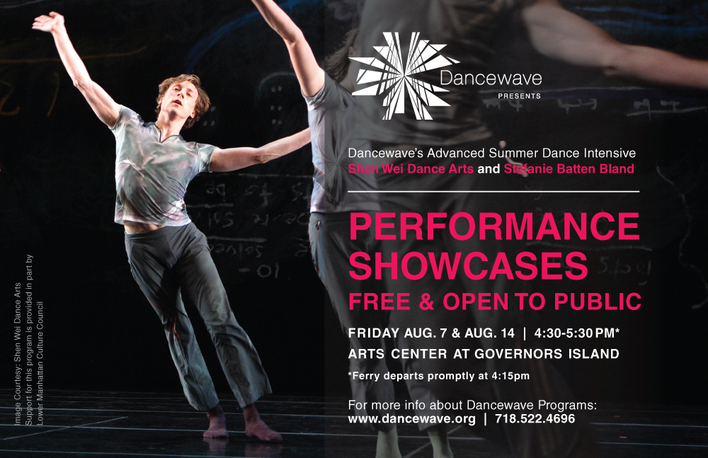 Free Performance Showcase at the Arts Center on Governors Island of Dancewave's Advanced Summer Dance Intensive with Shen Wei Dance Arts & Stefanie Batten Bland